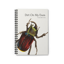 Load image into Gallery viewer, Dirt On My Exes Notebook
