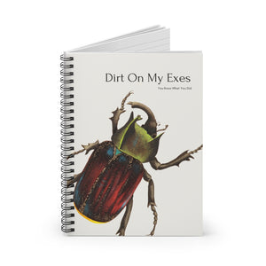 Dirt On My Exes Notebook
