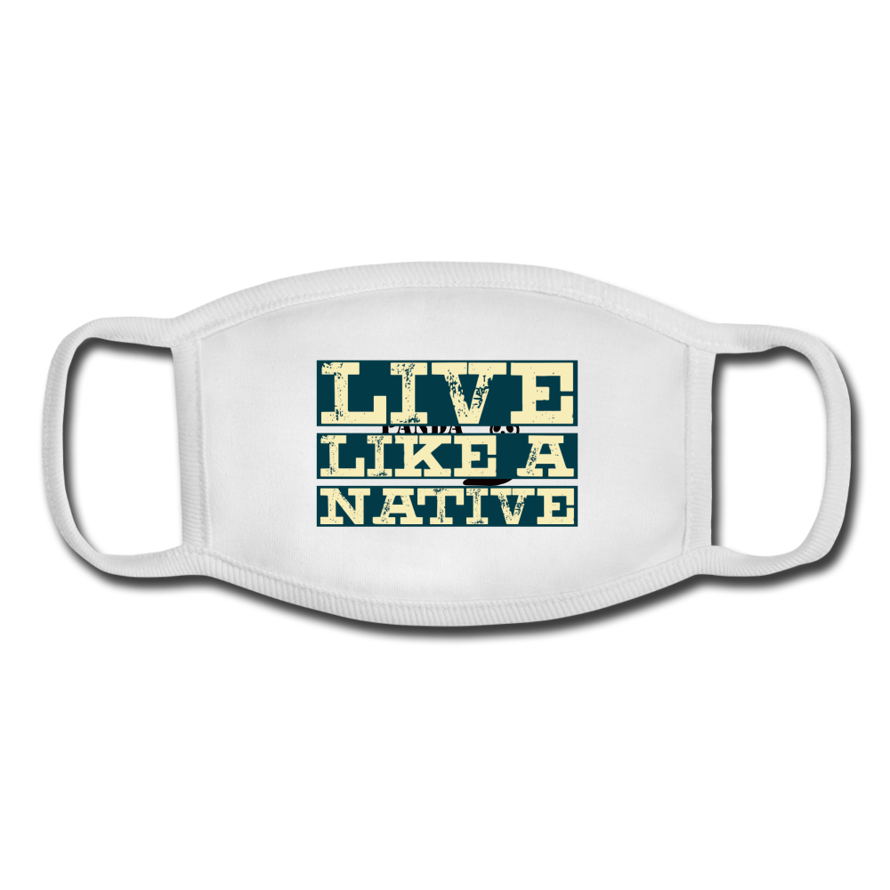 Live Like a Native Facemask - white/white