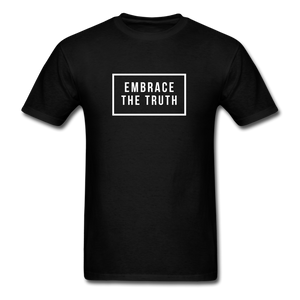 Embrace the truth Unisex Classic T-Shirt - black