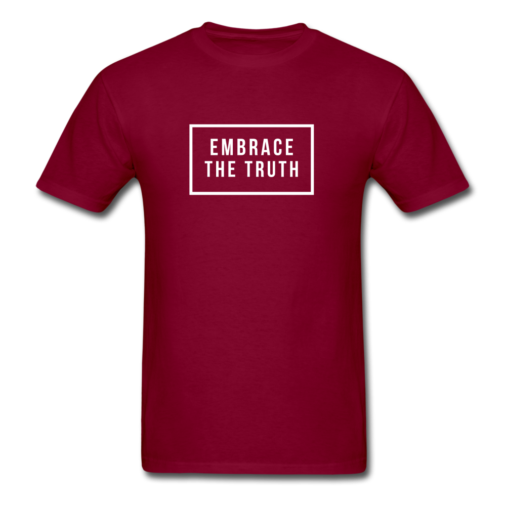 Embrace the truth Unisex Classic T-Shirt - burgundy