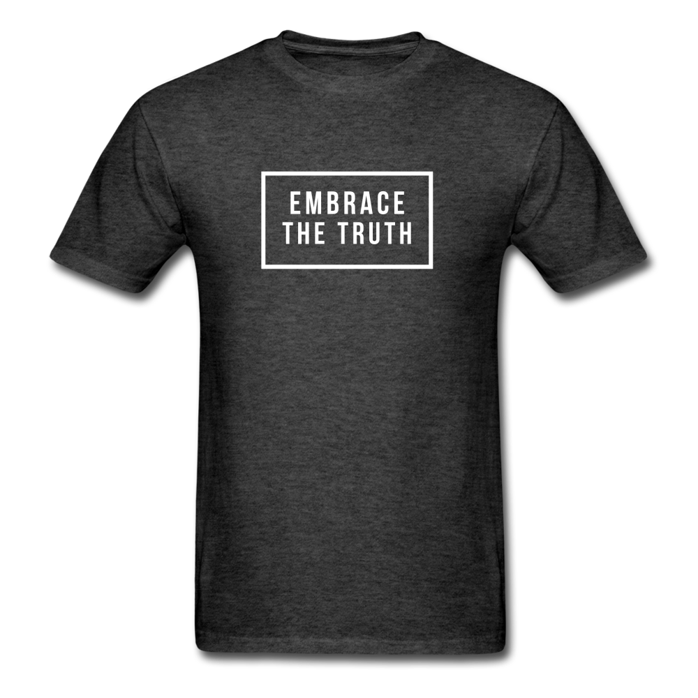 Embrace the truth Unisex Classic T-Shirt - heather black