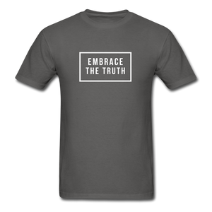 Embrace the truth Unisex Classic T-Shirt - charcoal