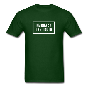 Embrace the truth Unisex Classic T-Shirt - forest green