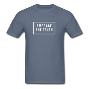 Embrace the truth Unisex Classic T-Shirt - denim