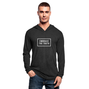 Embrace the truth Unisex Tri-Blend Hoodie Shirt - heather black