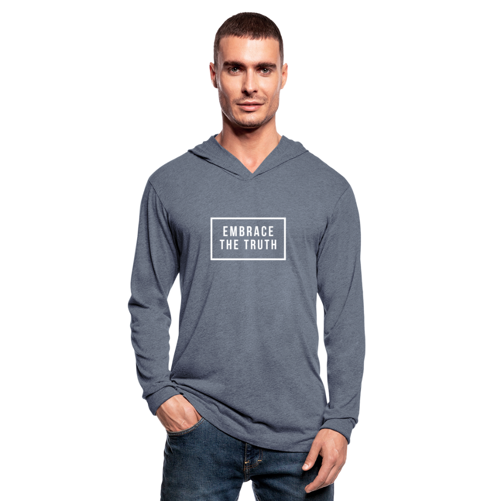 Embrace the truth Unisex Tri-Blend Hoodie Shirt - heather blue
