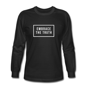 Embrace the truth Long Sleeve T-Shirt - black