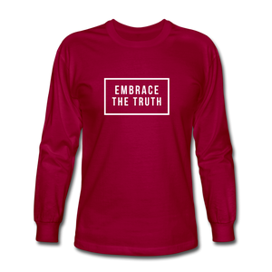 Embrace the truth Long Sleeve T-Shirt - dark red