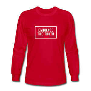 Embrace the truth Long Sleeve T-Shirt - red