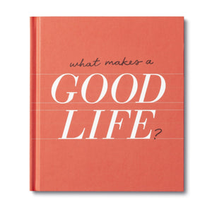 What Makes A Good Life?