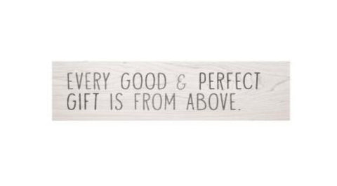 Every Good & Perfect Gift