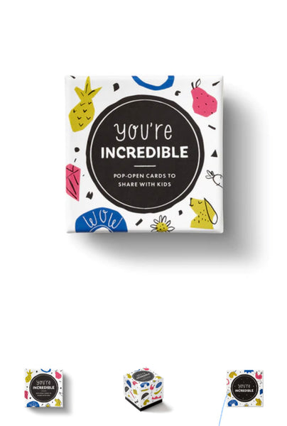 You're Incredible- Thoughtfulls for Kids