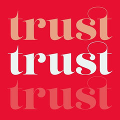 stacked graphics saying trust three times in peach, white and dark pink on a scarlet red background