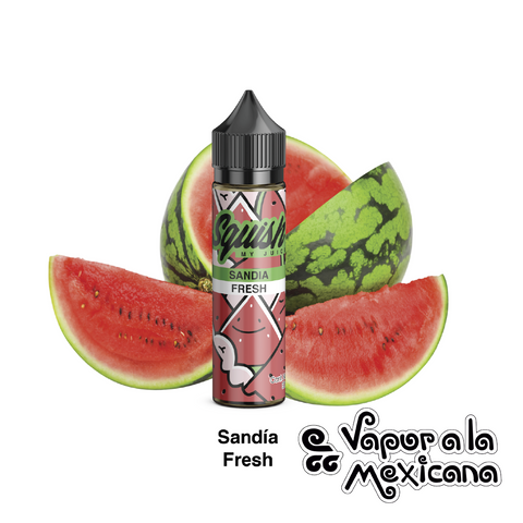 Sandia fresh 60ml | Squish My Juice | Vapor a la Mexicana