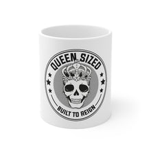 Load image into Gallery viewer, Built To Reign - Mug 11oz