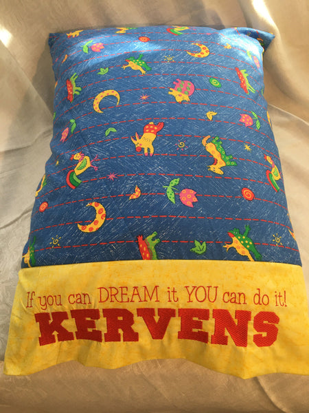"Personalized Embroidered ""If You Can Dream It You Can Do It"" Pillowcase"