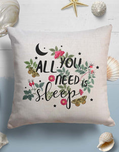 'All You Need Is Sleep' feliratos díszpárna