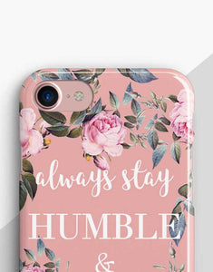 Always Stay Humble And Kind telefontok