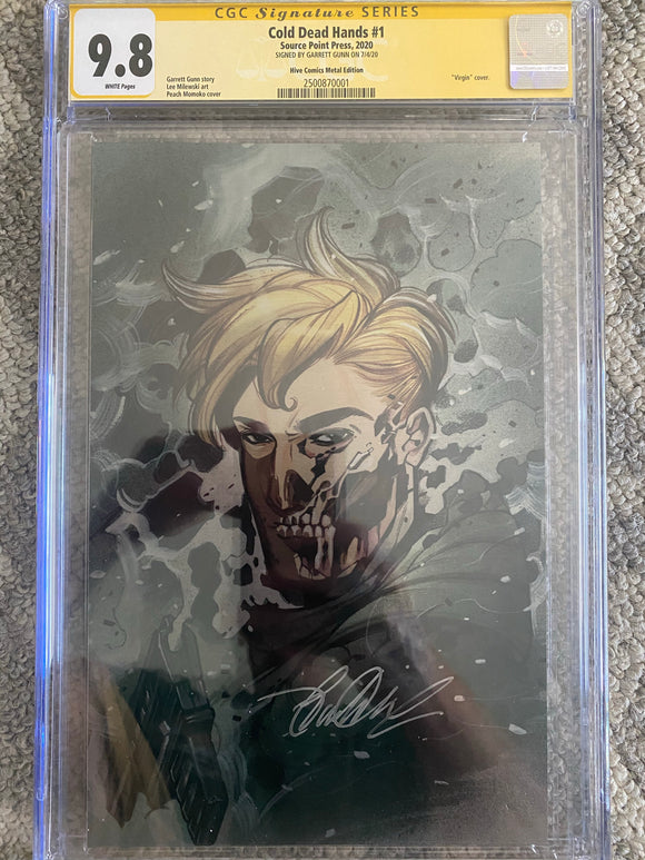 COLD DEAD HANDS #1 Peach Momoko virgin metal Ltd 30 PRESALE CGC 9.8 SS Garrett Gunn