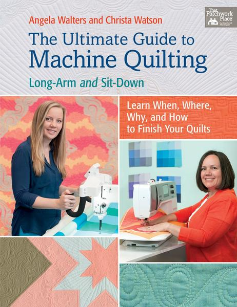 Angela Walton Ultimate Guide to Machine Quilting