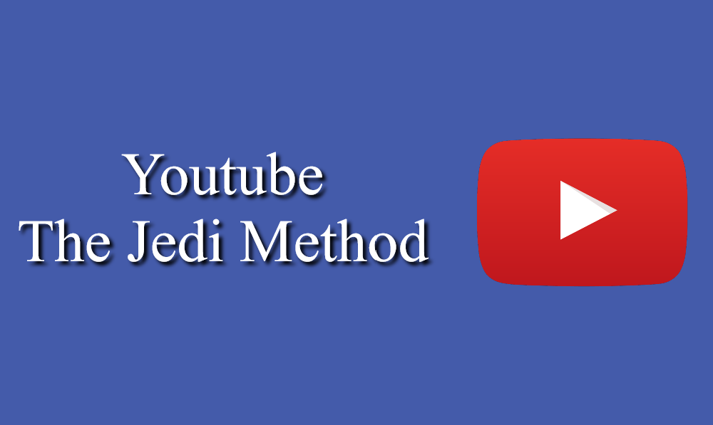 Youtube Masterclass - The Jedi Method