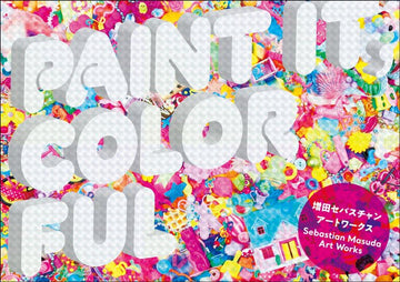 Sebastian Masuda Art Works 'PAINT IT, COLORFUL'