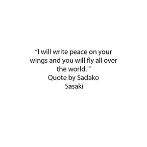 Sadako Sasaki Quote - English translation