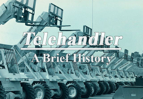Telehandler The Brief History