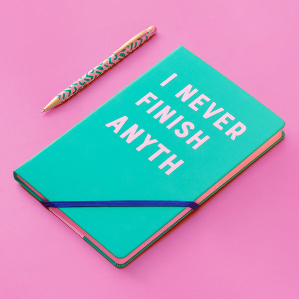 Note Book - I NEVER FINISH