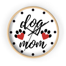 Load image into Gallery viewer, Dog Mom | Wall Clock