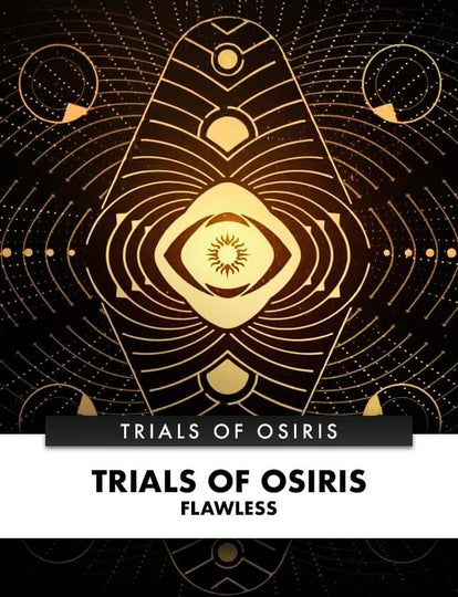 TRIALS OF OSIRIS FLAWLESS - DestinyOutlet