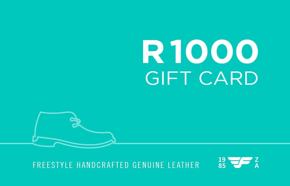 R1000 Gift Card - Freestyle SA Proudly local leather boots veldskoens vellies leather shoes suede veldskoens