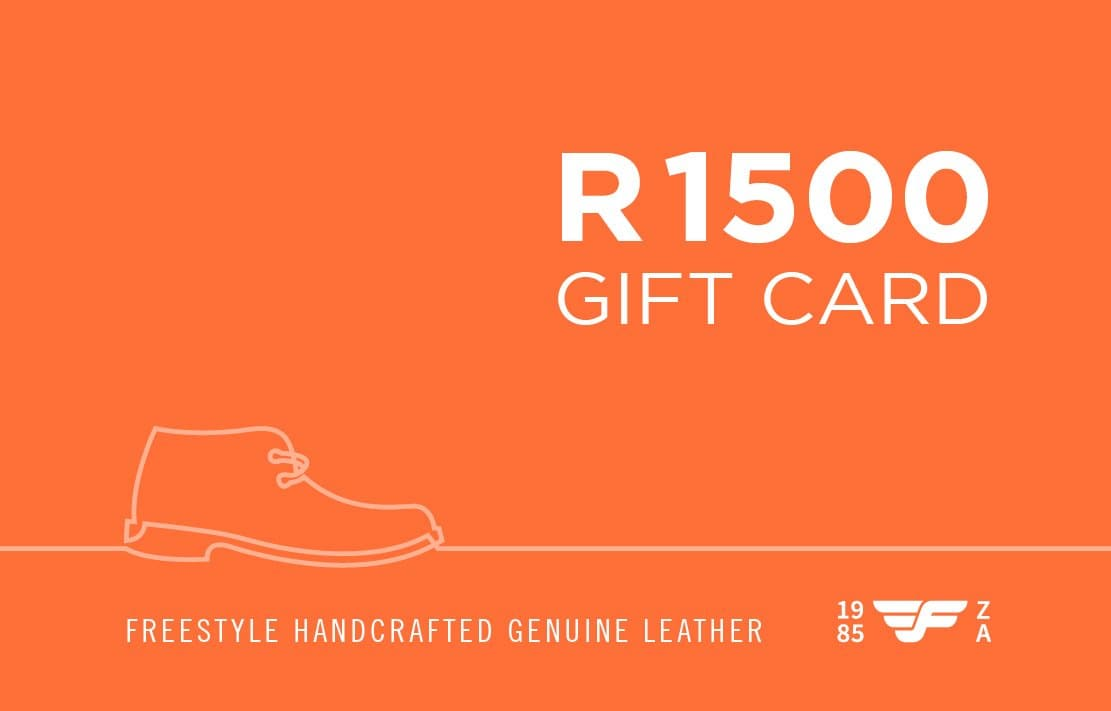 R1500 Gift Card - Freestyle SA Proudly local leather boots veldskoens vellies leather shoes suede veldskoens
