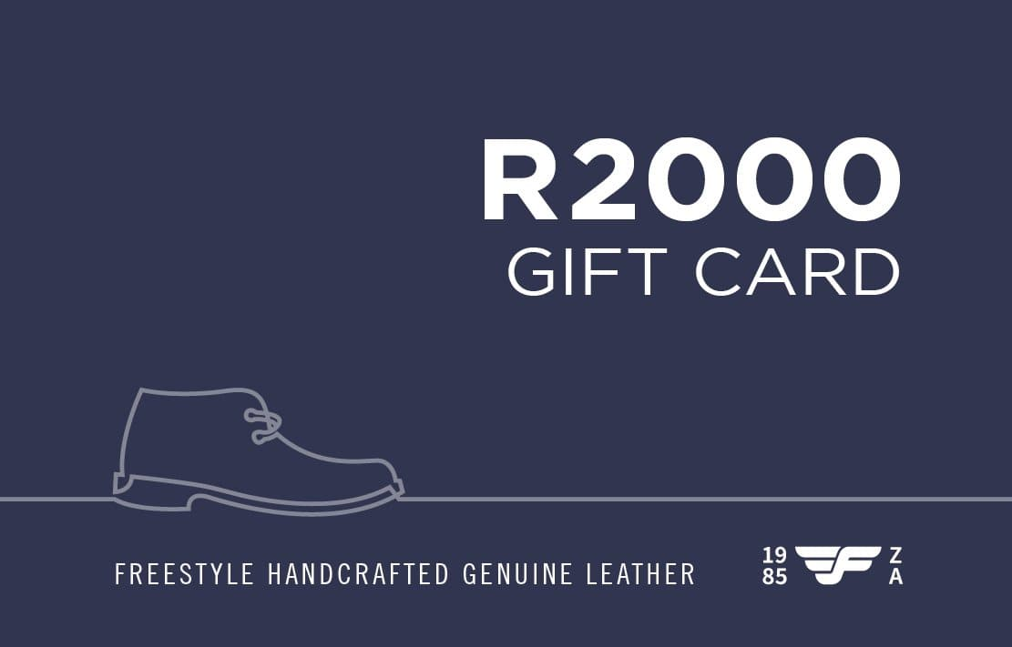 R2000 Gift Card - Freestyle SA Proudly local leather boots veldskoens vellies leather shoes suede veldskoens