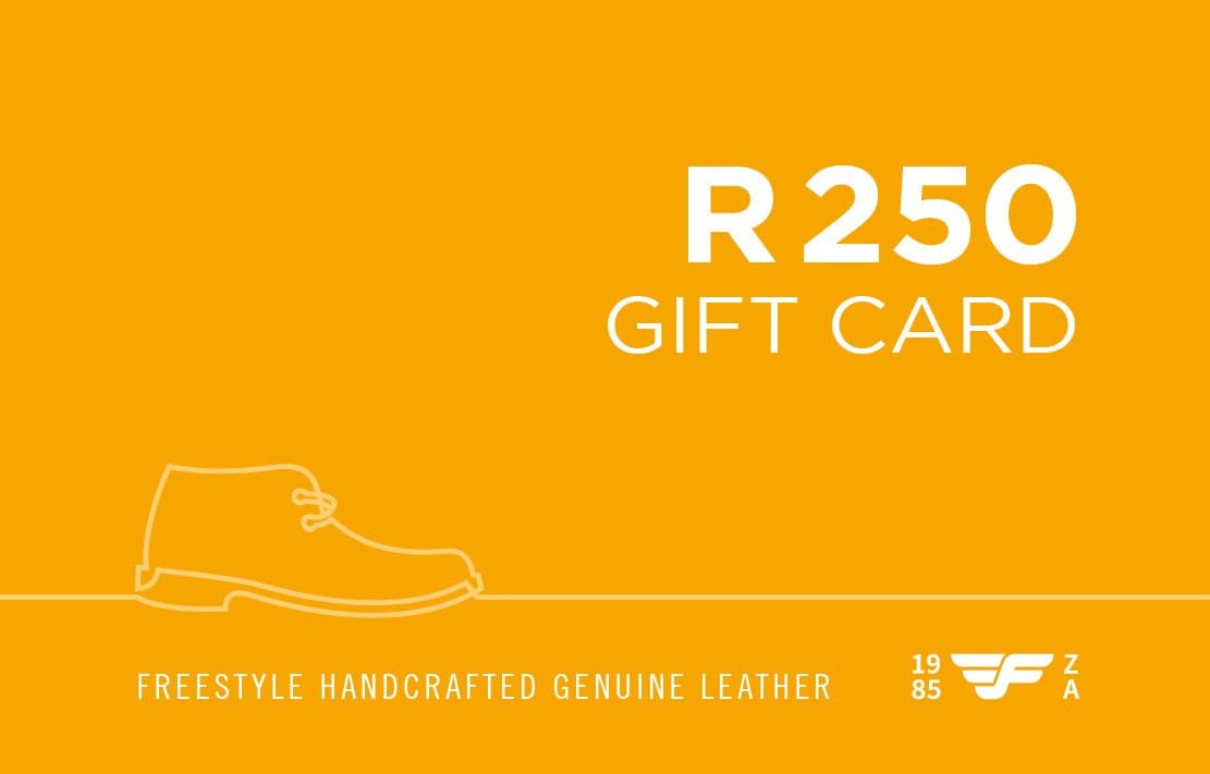 R250 Gift Card - Freestyle SA Proudly local leather boots veldskoens vellies leather shoes suede veldskoens