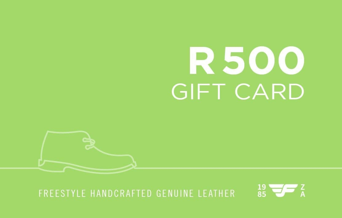 R500 Gift Card - Freestyle SA Proudly local leather boots veldskoens vellies leather shoes suede veldskoens