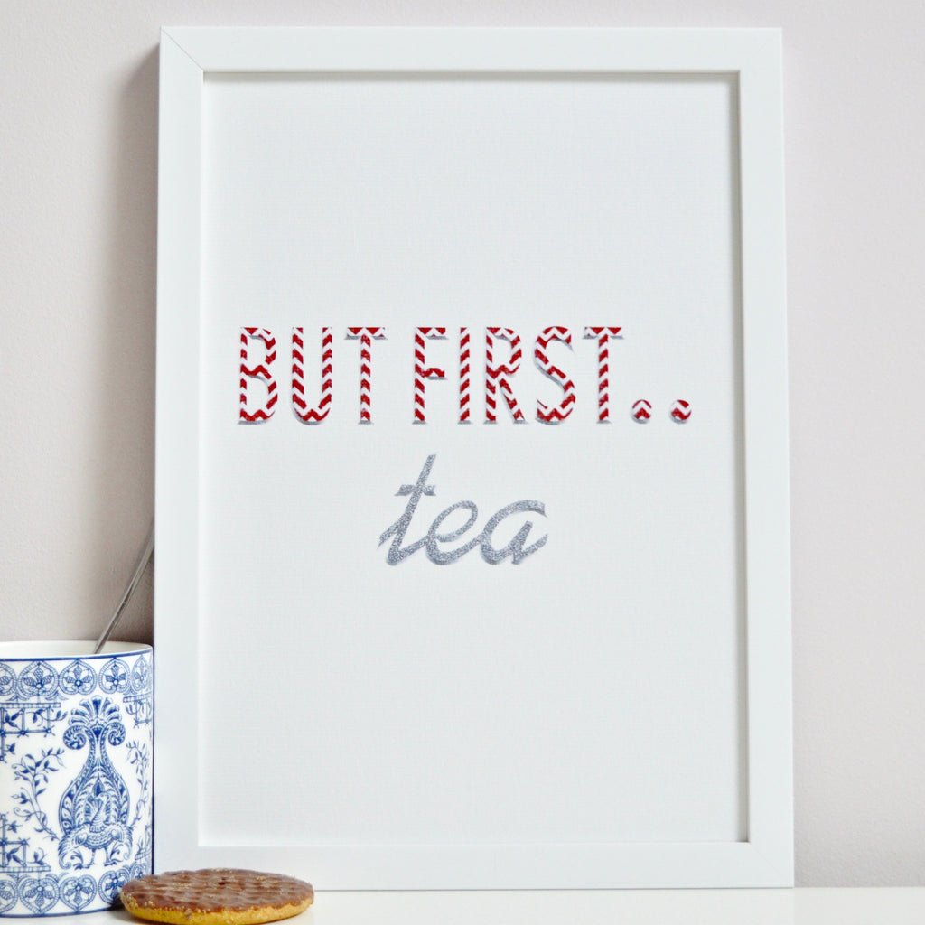 White framed But First Tea Typography Print in Pink Silver pattern.