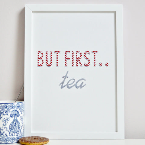 But First Tea Typography Print