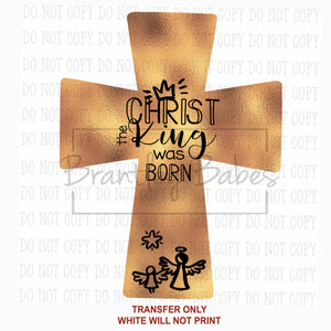 Christ was Born Cross Sublimation Transfer