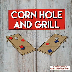 Corn Hole & Grill Sublimation Transfer