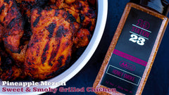 Pineapple Mezcal Sweet & Smoky Grilled Chicken