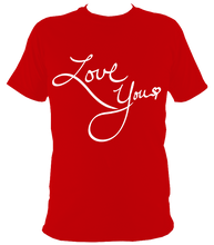 Load image into Gallery viewer, Love You | Short Sleeve Tee