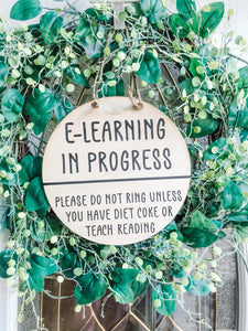 E Learning in Progress Door Hanger or Ring Hanger Personalized