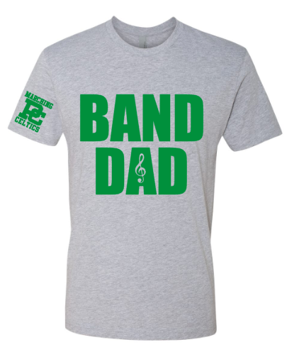 Marching Celtics Band Dad Shirt