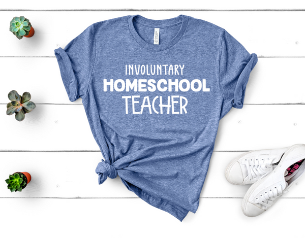 Involuntary Homeschool Teacher Humor Shirt