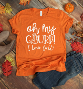 Oh Gourd I Love Fall Custom Fall shirt