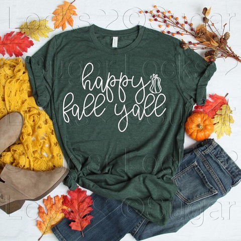 Happy Fall Y'all Custom Fall shirt