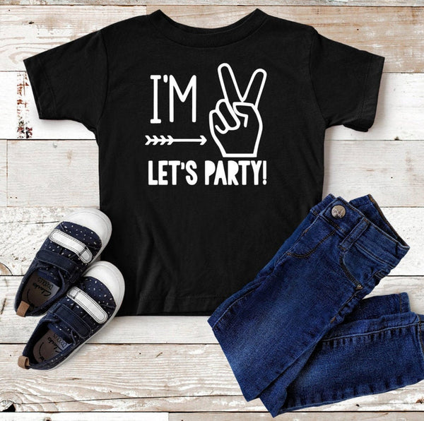 I'm 2 Let's Party Birthday Shirt
