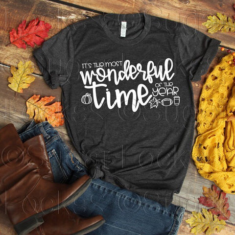 It's the most wonderful time of the year Custom Fall shirt